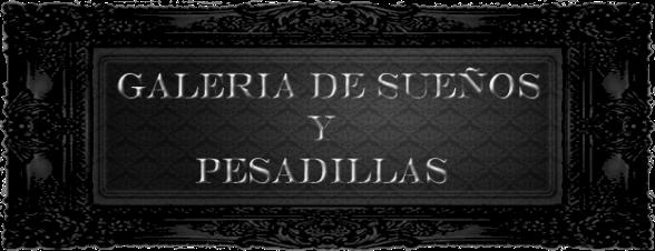 Banner Galería de Sueños y Pesadillas