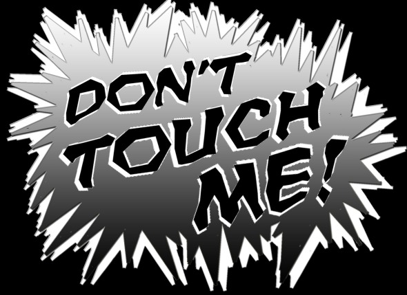 1Don't Touch Me copy